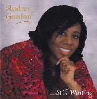 Audrey Gordon's Still Waiting