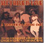 """all i have is love"" tribute to studio one"