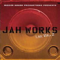 Jah Works Live