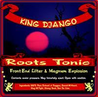 King Django's Roots Tonic