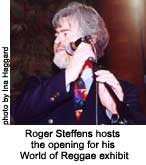 roger steffens hosts opening of gallery