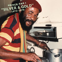 Prince Far I's Silver & Gold 1973-79
