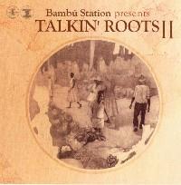 Talkin' Roots 2