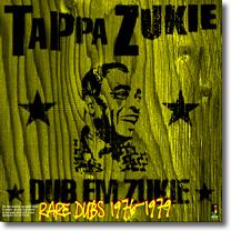 Tappa Zukie Rare Dubs