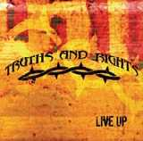"Truths and Rights. ""Live Up"""